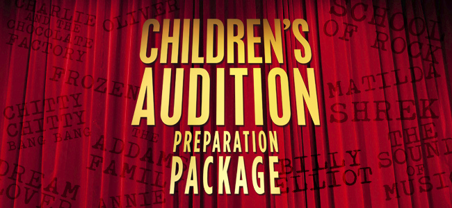 Children's Audition Preparation Package